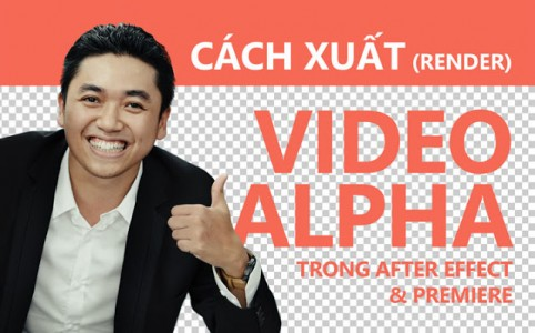 cach-render-video-alpha-trong-suot
